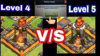 Level 4 v/s Level 5 Inferno Tower!Gemming Inferno Tower To Level 5!-Clash Of Clans