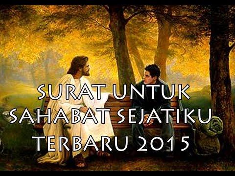 Lagu Rohani Surat Untuk Sahabat Sejatiku Terbaru Oktober 2015