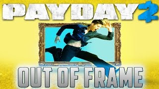 Out of Frame Solo Stealth - Payday 2 Custom Heist Deathwish