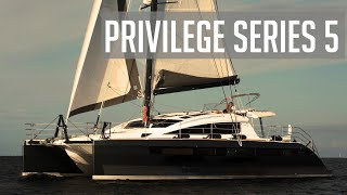Privilege Series 5 Catamaran Review 2019 | Our Search For The Perfect Catamaran.