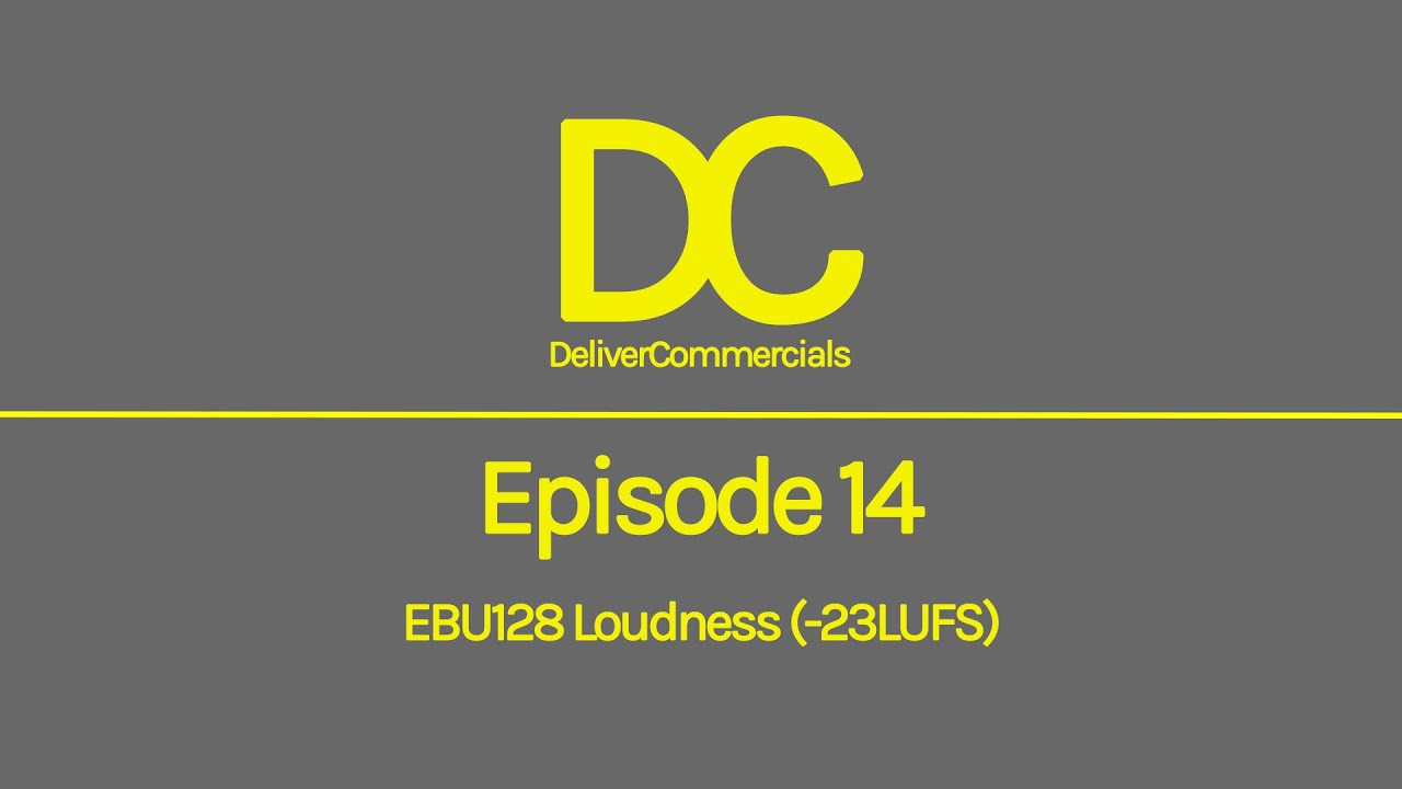 Broadcast Delivery 101 - Episode 14 Loudness R128