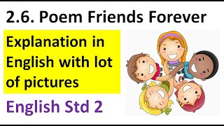 FRIENDS FOREVER POEM/CLASS 2/ FRIENDS FOREVER CLASS 2 BY RASHMI SUDEV/ FRIENDS FOREVER/2ND STD