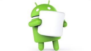 Самые интересные фишки Android 6.0 Marshmallow