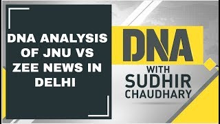 DNA Analysis of JNU vs Zee News in Delhi