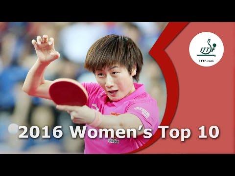 ITTF Top 10 - 2016 Women's Top 10