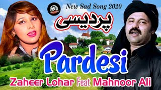 Tu A #Pardesi Watna Ty  Zaheer Lohar Feat Mahnoor Ali  #Latest #Punjabi And #Saraiki Song 2018_2019