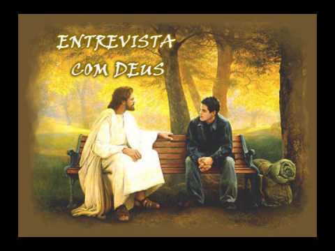 ENTREVISTA COM  DEUS (REFLEXÃO DE VIDA) veja!! linda mensagem