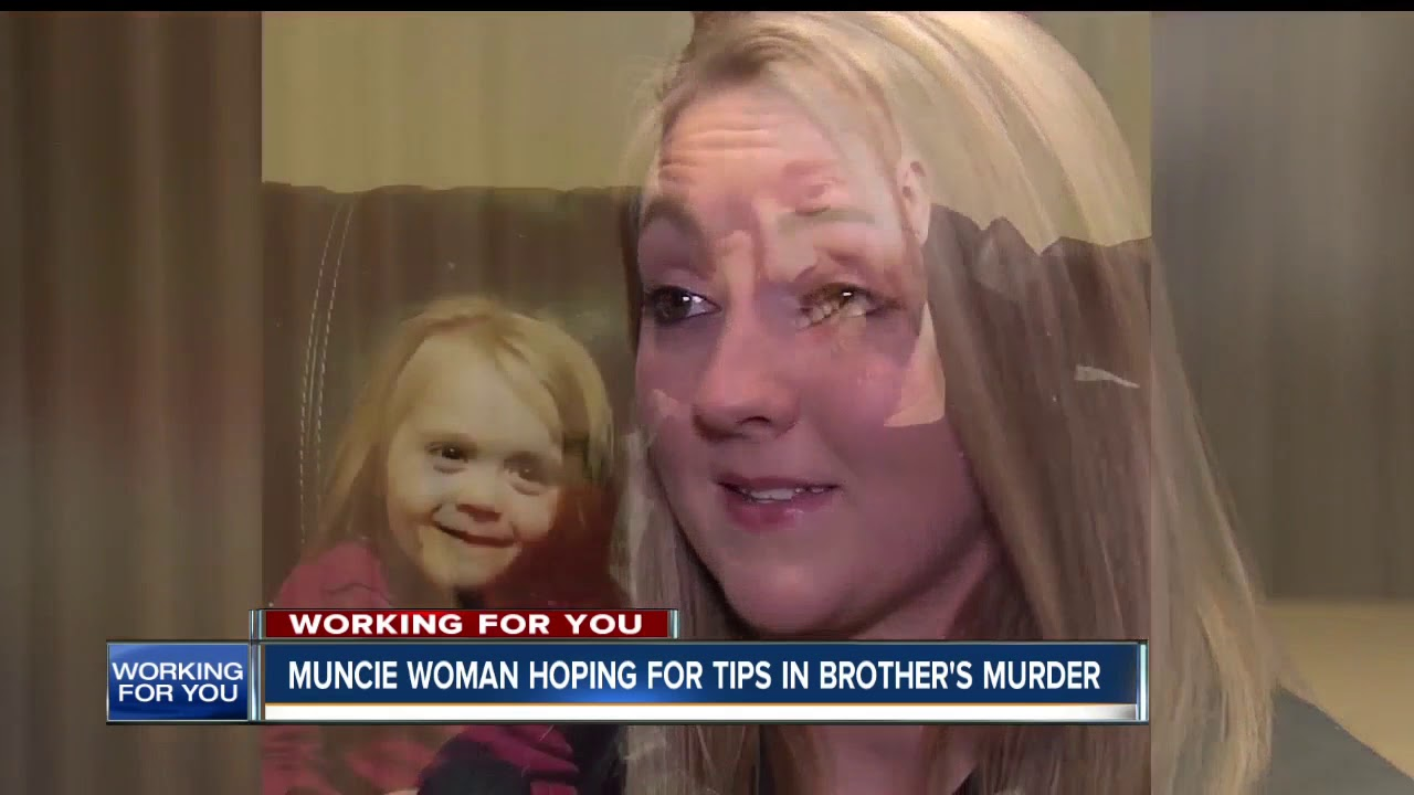Muncie woman hoping for tips in brother's murder