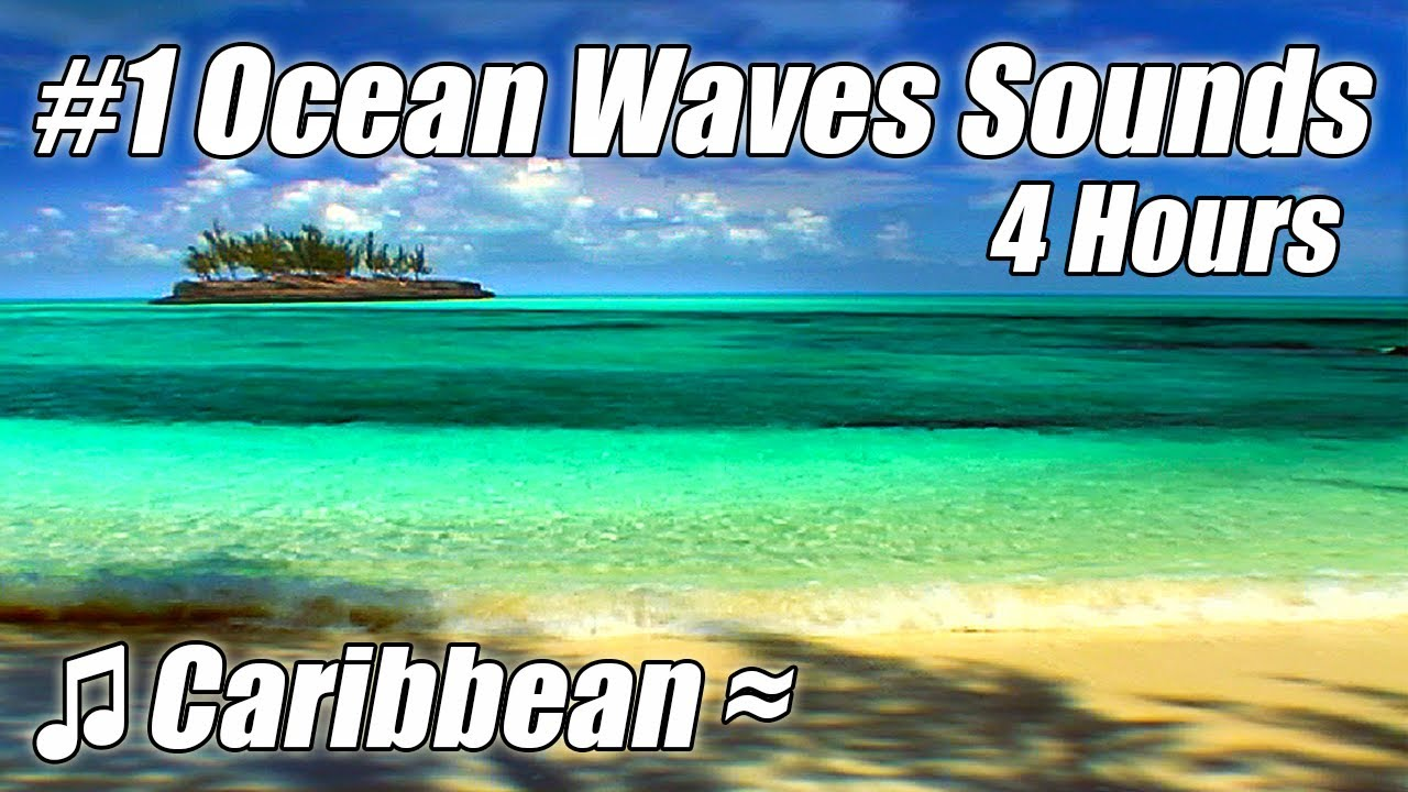 """Tropical Island Beach Ambience Sound: """"WAVE SOUNDS"""" Very Relaxing 4 HOUR Best Caribbean Beach"""