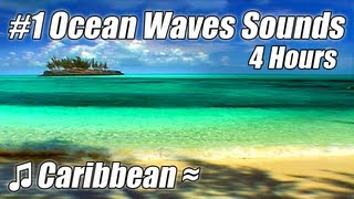 """WAVE SOUNDS"" Very Relaxing 4 HOUR Best Caribbean Beach Video #1 Ocean Waves Tropical Beaches Videos"