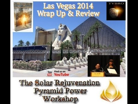 The Tybro Solar Rejuvenation Pyramid Power Workshop Wrap Up & Review