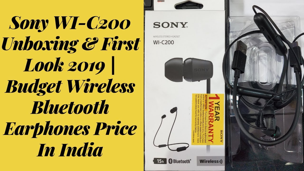 Sony Wi C200 Unboxing First Look 2019 Budget Wireless Bluetooth Earphones Amazon Price In India Youtube