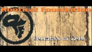 ROOTICAL FOUNDATION - Rumors of Dub 2012