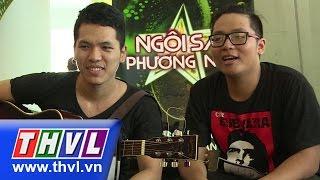 THVL | Ngôi sao phương Nam - Tập 1: Vòng sơ tuyển - Thí sinh Trương Phước Lộc, Nguyễn Ngọc Duy