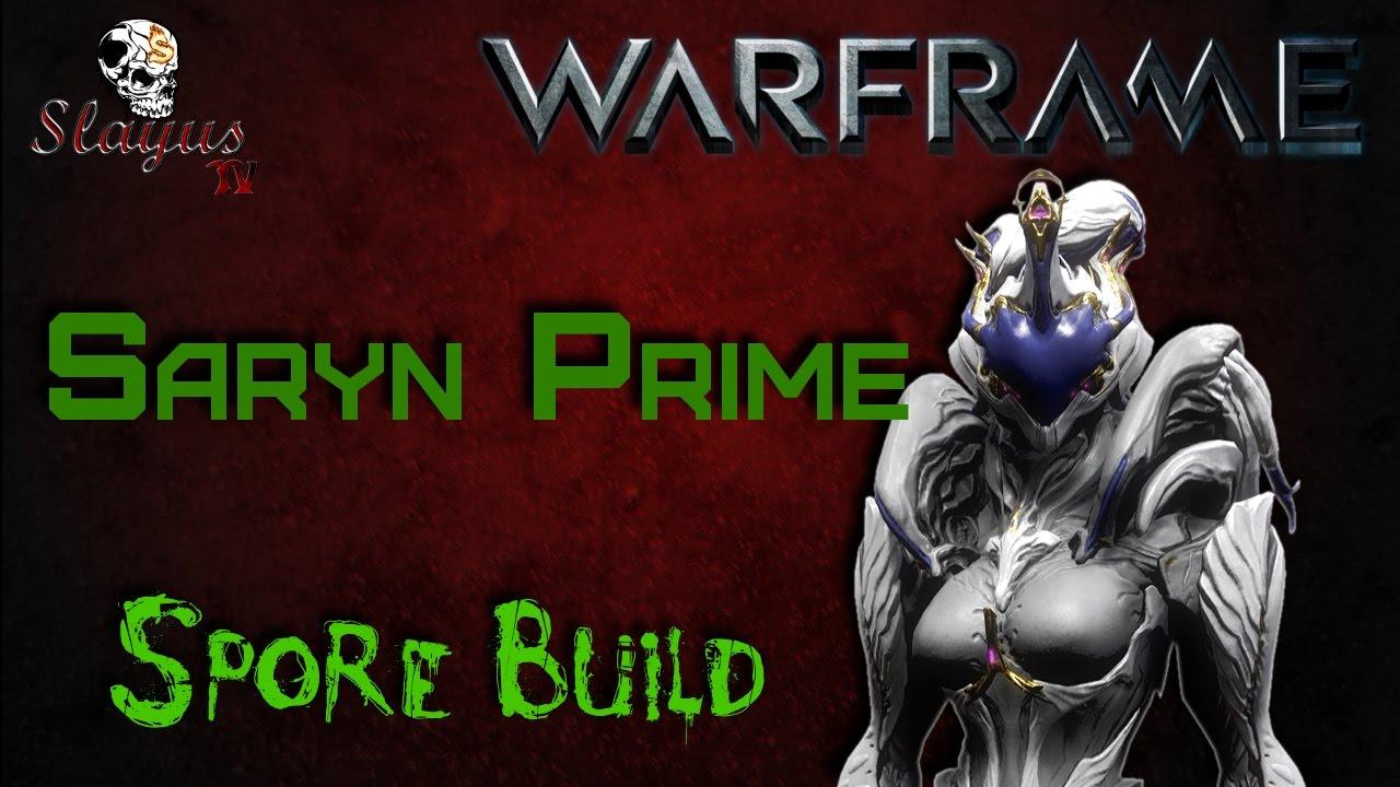 warframe - saryn prime u0026 39 s spore build