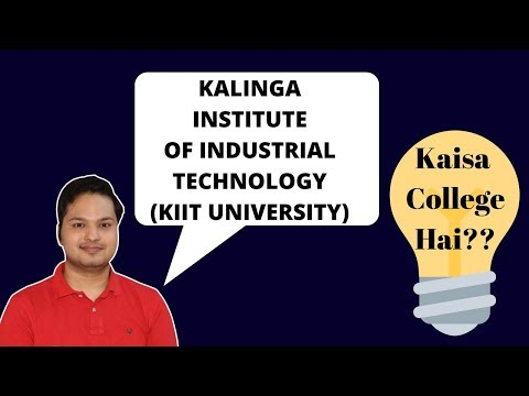 Kalinga University | KIIT University 2018 | Admission | Counselling | Study | Life | Placement
