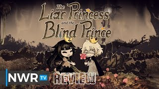 The Liar Princess and the Blind Prince (Switch) Review (Video Game Video Review)