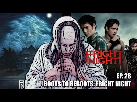 Boots To ReBoots: Fright Night 2011