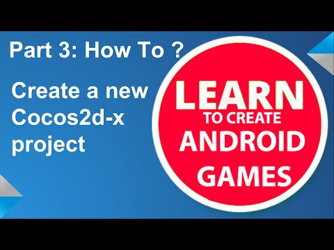 Create Android Games: Part 3 - Create A New Cocos2d-x Project