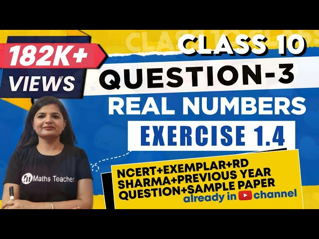 Real Numbers | Chapter 1 Ex 1.4 Q - 3  | NCERT | Maths Class 10th