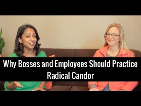 Why Bosses & Employees Should Practice Radical Candor | Kim Scott and Poornima Vijayashanker