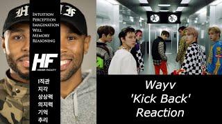WayV 威神V '秘境 Kick Back' MV kpop REACTION Higher Faculty