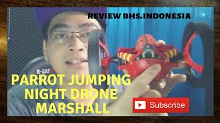 Review Parrot mini drone jumping night Marshall.
