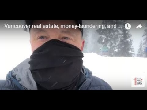 Vancouver real estate, money-laundering, and criminal activity.