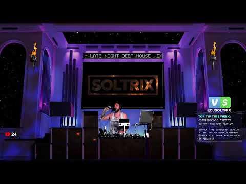 DJ Soltrix - Tuesday Late Night DEEP HOUSE Mix (LIVE!)