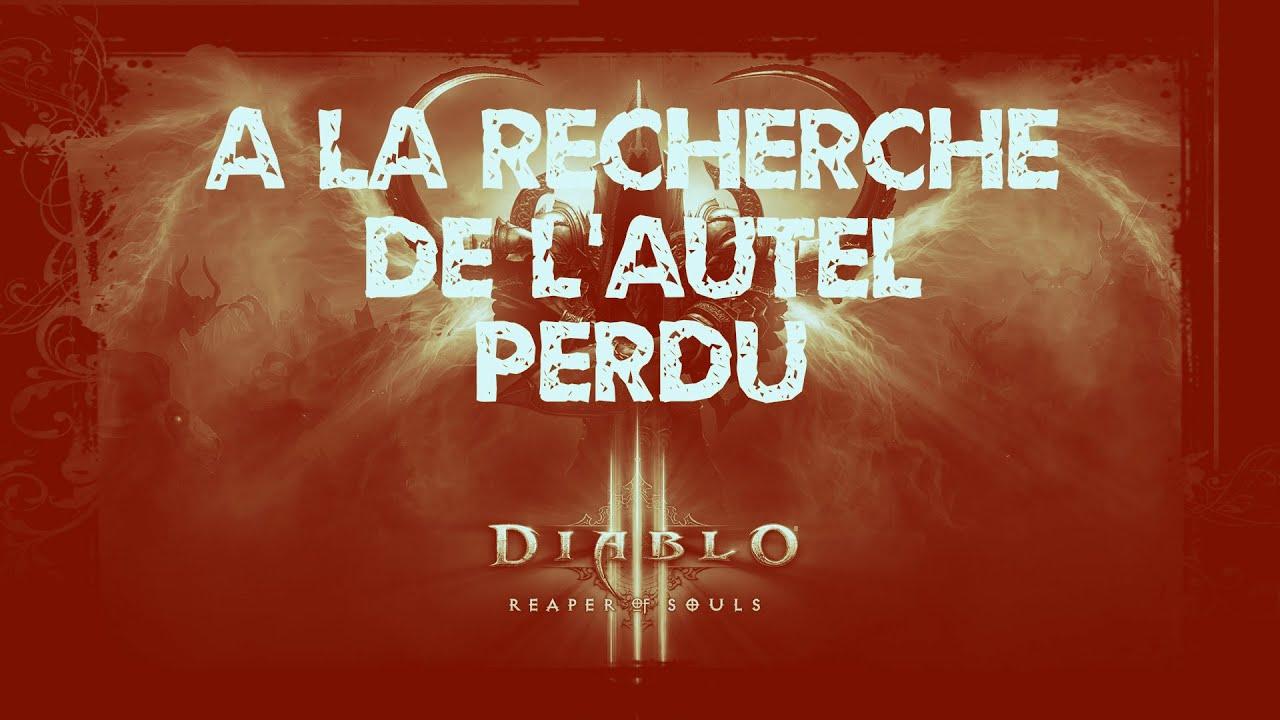 Diablo lll | Ou est l'autel du chancelier ?! | #3
