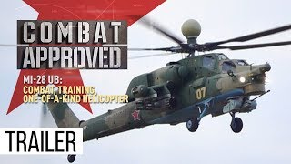 Mi-28 UB: Combat, Training, One-Of-A-Kind Helicopter (Trailer) Premiere 22/10