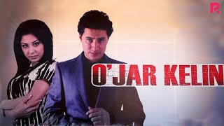 O'jar kelin (o'zbek film) | Ужар келин (узбекфильм)