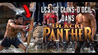 LES 10 CLINS D'ŒIL DANS BLACK PANTHER AUX COMICS MARVEL !