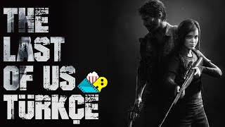 The Last of Us - Türkçe Altyazılı Bütün Hikaye