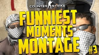 FUNNIEST CS:GO MOMENTS MONTAGE! - CS GO Funniest Moments Compilation #3