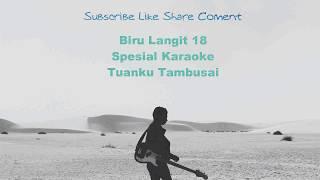 """Karaoke Lagu Melayu """"Tuanku Tambusai TERBARU + Liryck 2019..."""