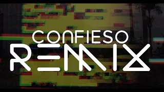 Confieso Remix (Vídeo oficial) ft. Will