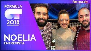 Noelia recuerda OT 2018 y analiza la bronca de Noemí Galera con Dave - Fórmula OT