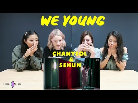 MV REACTION WE YOUNG - CHANYEOL X SEHUN EXO  P4pero Dance