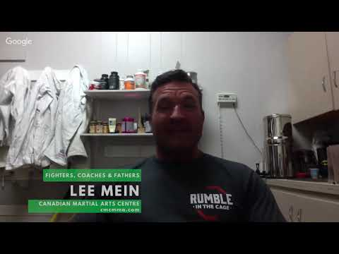 Fighters Coaches & Fathers Lee Mein Canadian Martial Arts Centre in Lethbridge, Alberta Interviewed