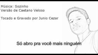 Sozinho - Caetano Veloso (SEM VOZ)