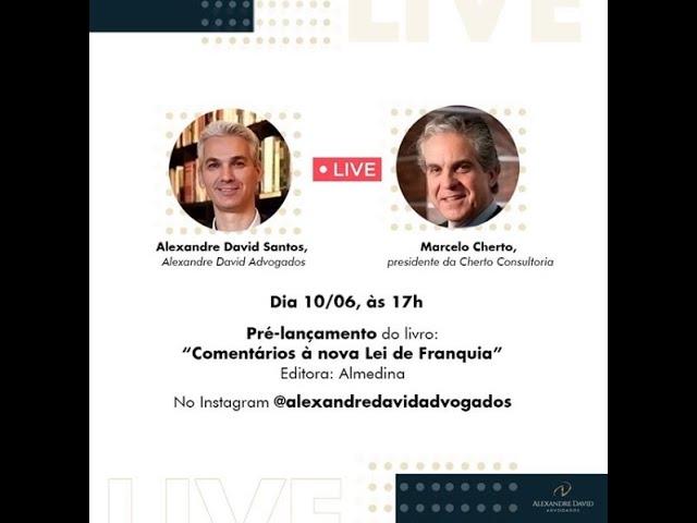 Live: Lançamento do Livro: Comentários à nova Lei de Franquia
