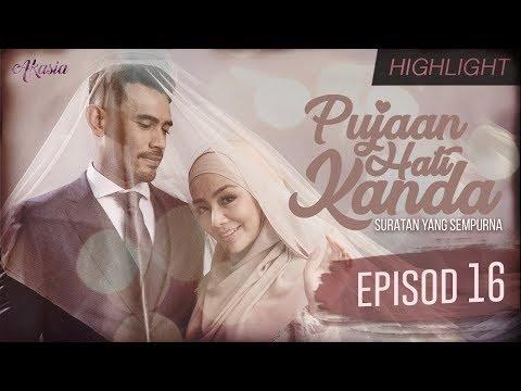 HIGHLIGHT: Episod 16 | Pujaan Hati Kanda