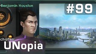 Let's Play Stellaris UNopia #99: Die Erweckung der Chimm ► Benjamin Houston (deutsch / Roleplay)