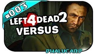 Left 4 Dead 2 Versus #003 - Deutsch German - Gamestar Event
