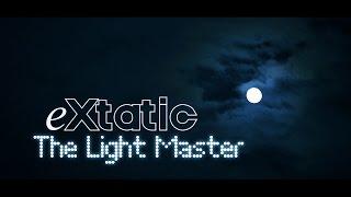 eXtatic - The light master