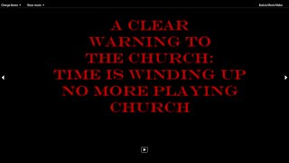 Being A LIGHT IN DARKNESS 5: Urgent Warning to the Church