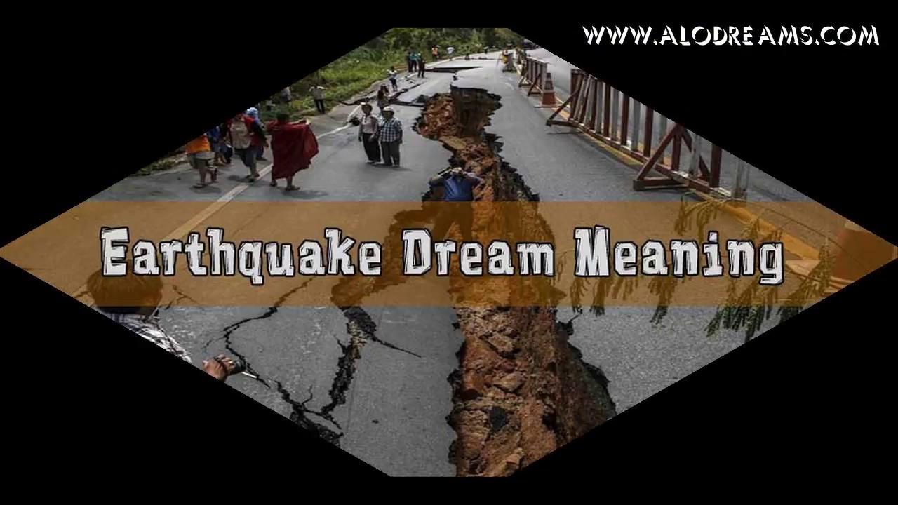 Earthquake what dreams dream interpretation 39
