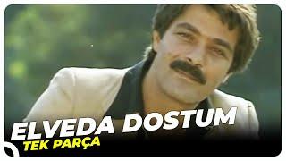 Elveda Dostum - Türk Filmi