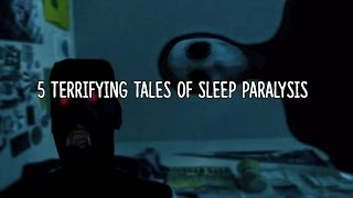 5 Most SCARY & Bizarre Tales of Sleep Paralysis!
